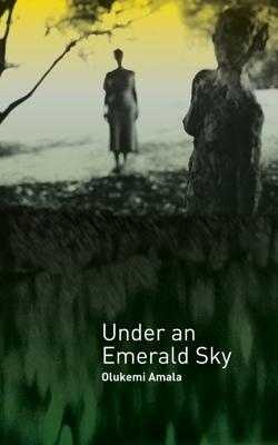 Under_an_Emerald_Sky